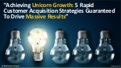 Achieving Unicorn Growth From Traffic & Conversion Summit 2019