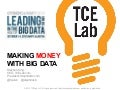 Make Money with Big Data (TCELab)