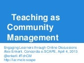 Teaching as Community Management: Engaging Learners through Online Discussions