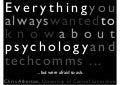 Everything you always wanted to know about psychology and technical communication ... but were afraid to ask.