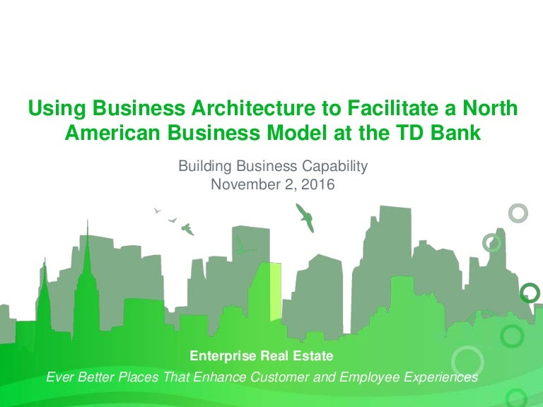 Using Business Architecture To Facilitate A North American Business M