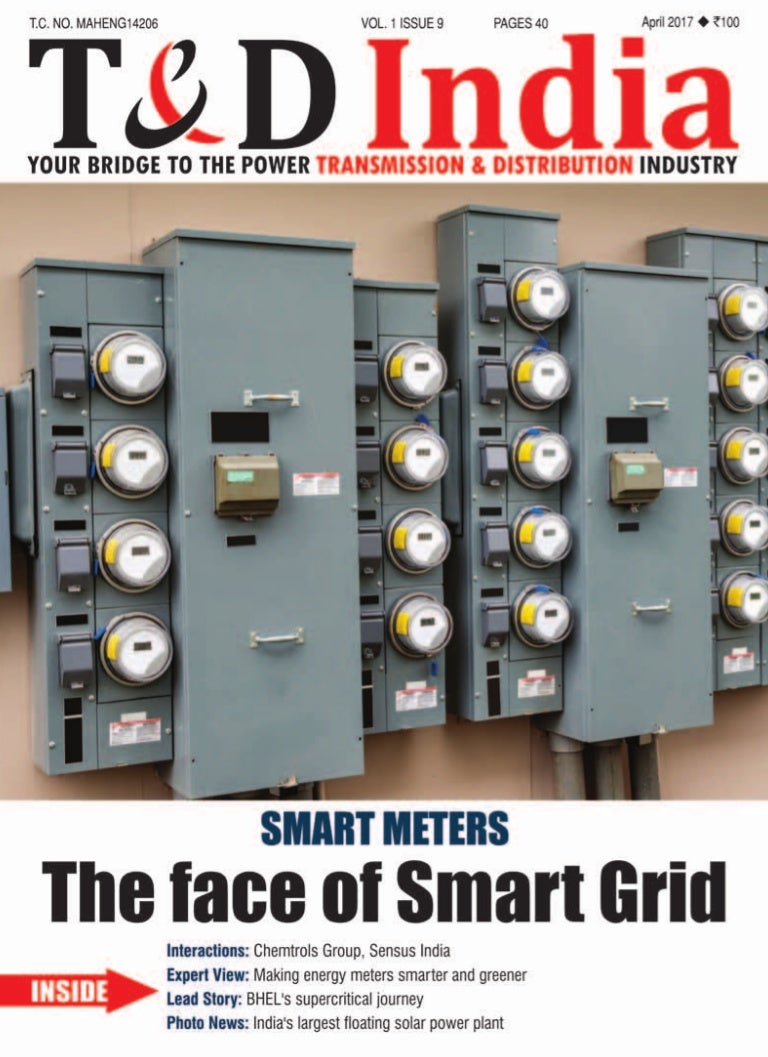 T&D India (Apr 2017): The Face of Smart Grid