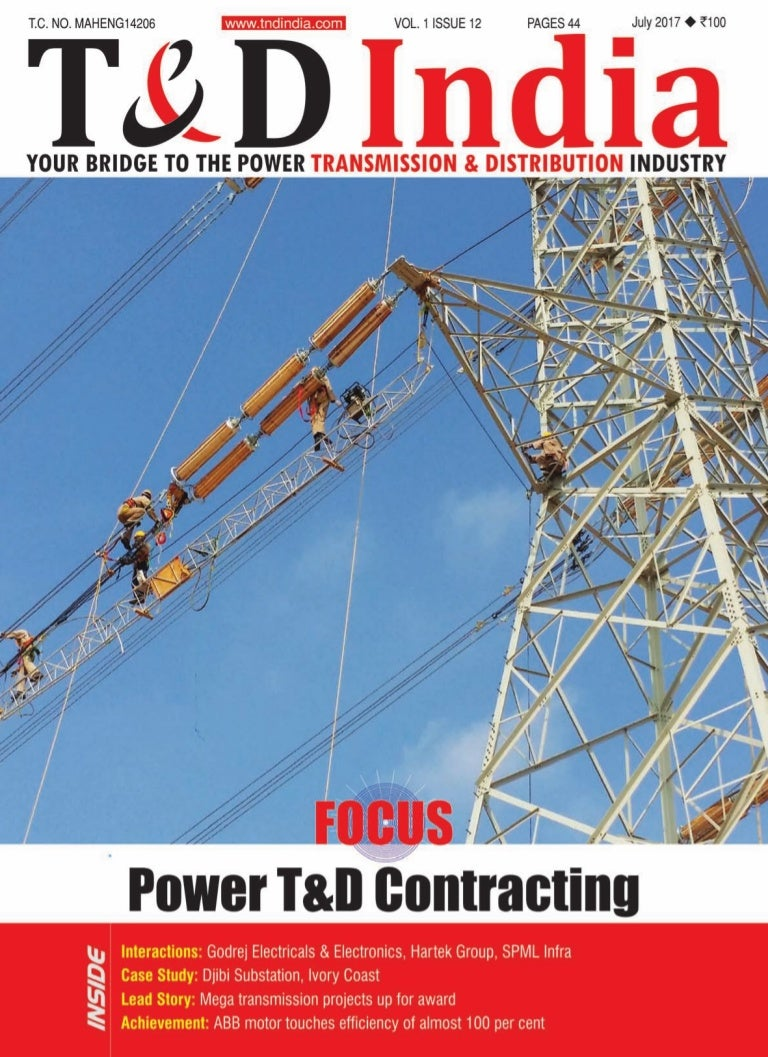 T&D India (July 2017) - Power T&D Contracting