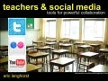Teachers and Social Media