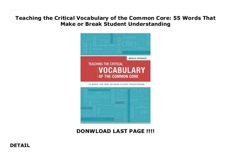 Teaching the Critical Vocabulary of the Common Core: 55 Words That Ma…