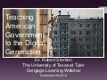 Cengage Webinar: Teaching American Government to the digital generation