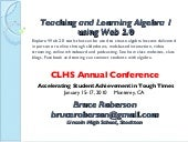 Teaching And Learning Algebra 1 Using Web 2 [Autosaved]