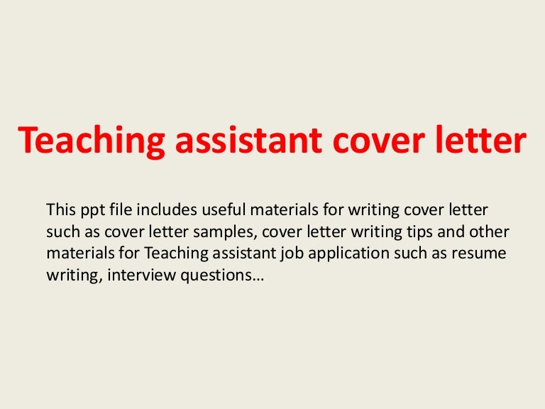 teachingassistantcoverletter 140225003019 phpapp01 thumbnail 4jpgcb1393288246 - Sample Cover Letter For Teacher Assistant