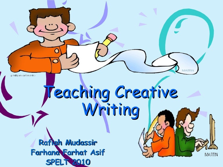 teaching creative writing in schools About teaching creative writing, especially writers teaching adults by susan lee kerr  writers in schools (1) writers teaching writing (2) writing a novel (1.