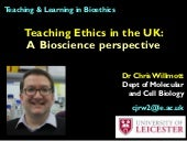 Teaching ethics in the UK: A Bioscience perspective