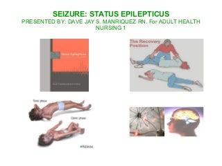 Seizure: Status Epilepticus