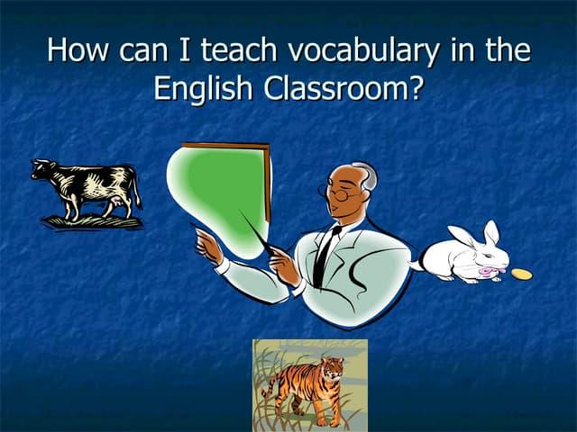 Teaching Vocabulary[1]