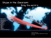 Skype in the Classroom: Bring the World In