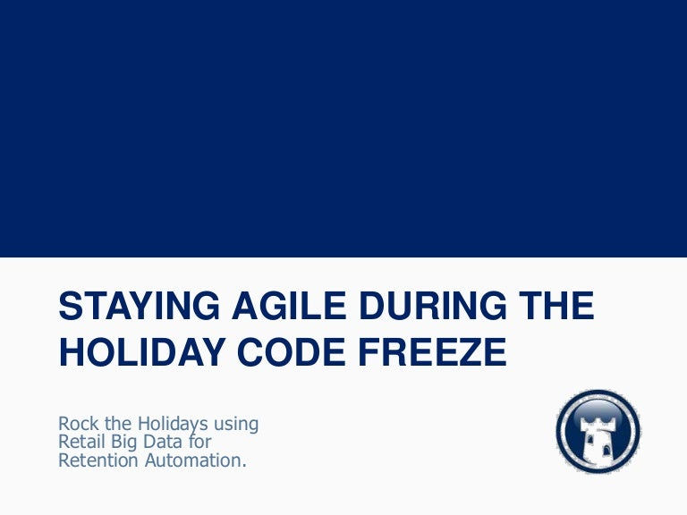 Webinar staying agile during the holiday code freeze sept 2013 with fandeluxe Image collections