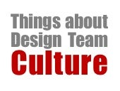 Things About Design Team Culture