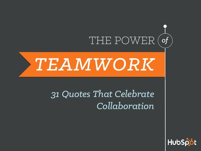 quotes to celebrate teamwork and collaboration