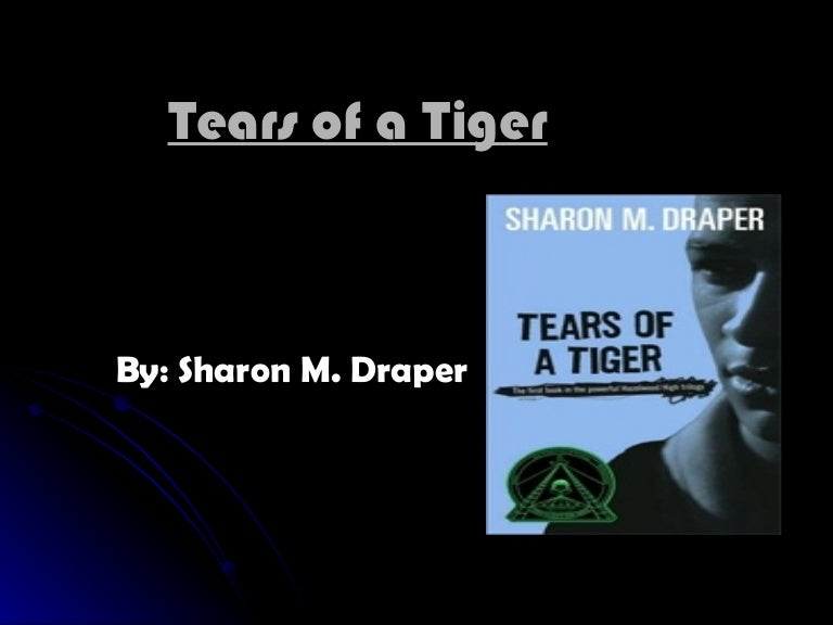 tears of a tiger quotes from the book Detailed plot synopsis reviews of tears of a tiger andrew jackson or as his friends called him, andy was having a great life okay, it wasn't really all that great.