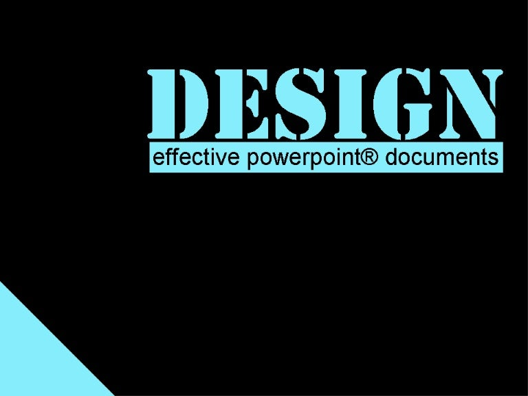 design powerful powerpoint documents