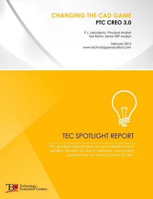 Tec spotlight report ptc creo
