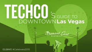 Tech.Co's Guide to downtown Las Vegas 2015