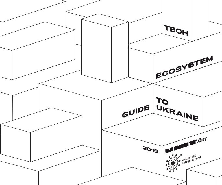 Tech Ecosystem of Ukraine 2019  Insights, facts, companies you wanted…