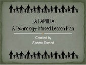 La familia: A technology-infused lesson plan