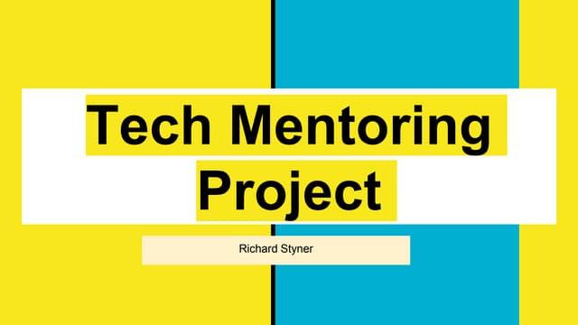 Tech mentoring project presentation