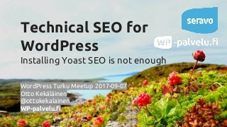 Technical SEO for WordPress - 2017 edition