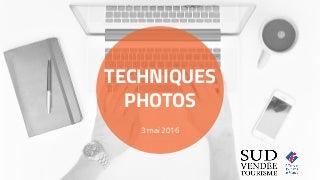 Atelier numérique : techniques photo niveau 1