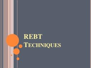 Techniques of rebt