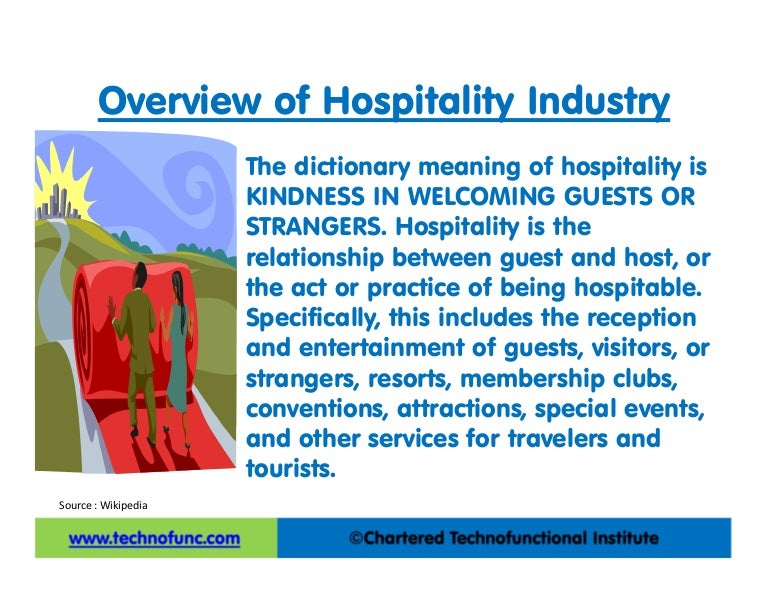 Hospitality Industry Overview