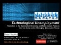 Technological Unemployment and the Robo-Economy