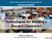 Technologies for Building a Blended Classroom