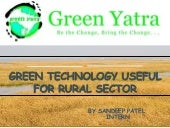 Technology for Rural Sector by Green Yatra