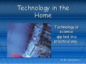 Technology in the home