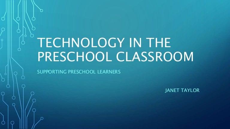 Technology In The Preschool Classroom