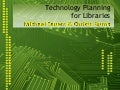 Technology Planning for Libraries