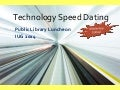 Tech Speed Dating - Mobile Apps