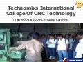 Technomixs International College of CNC Technology