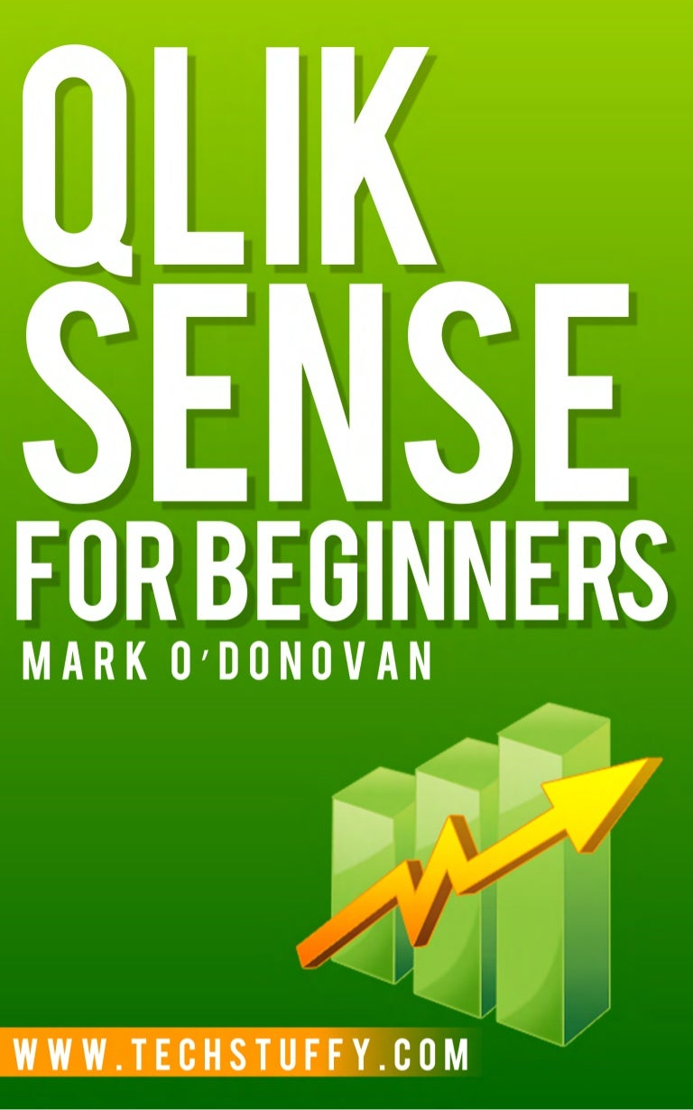 Qlik Sense for Beginners - now available on kindle