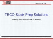 TECO Pulp & Paper Industry Stock Prep Solutions
