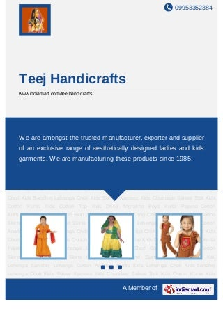 Teej Handicrafts, Jaipur, Ladies & Kids Garments