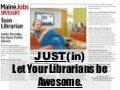 Just(in) Let Your YA Librarians Be Awesome