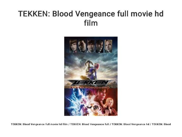 Tekken Blood Vengeance Full Movie Hd Film