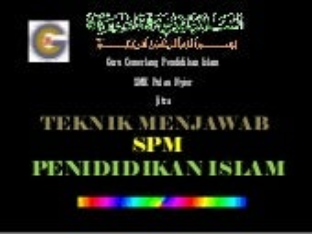 Teknik menjawab Pendidikan Islam SPM kertas 1  2011