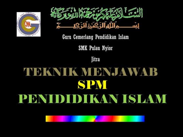 Teknik menjawab Pendidikan Islam  kertas 2 2011