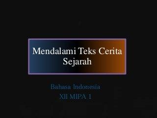 Teks cerita sejarah (Bahasa Indonesia)
