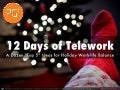 12 Days of Telework | Work-life Balance Tips for the Holidays