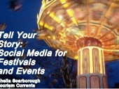 Sheila Scarborough: Telling your festival story with social media for so met