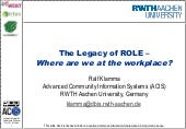 The Legacy of ROLE - Where are we at the workplace?